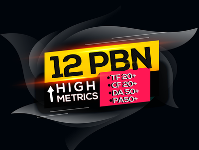 Build 12 High PR PA DA TF CF 50 to 20 Homepage PBN Backlinks