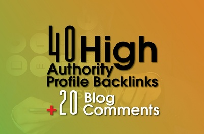 40 High Authority Profile and 20 Low OBL Blog comments Backlinks