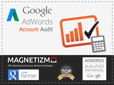 Provide a Super Star Audit of your Large Google AdWords account