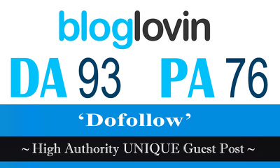 "Write and publish UNIQUE Guest Post on ""Bloglovin"" DA-92"