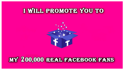 Promote Your Business To My 200,000 Active Facebook Fans