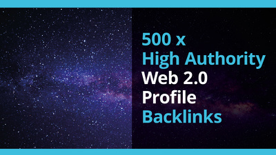 Deliver 500 x High Authority Web 2.0 Profile Backlinks