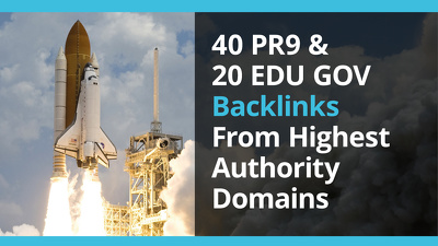 Deliver 40+ Pr9-8 Auth Backlinks & 20+ Edu Gov Auth