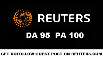 Write and publish a Guest Post PR on Reuters - Reuters.com DA 94