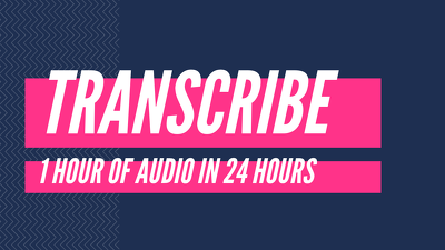 transcribe 1 hour of audio in 24 hours
