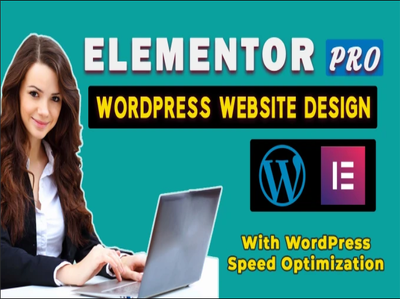 WordPress Design Using Elementor Pro Or Beaver Builder