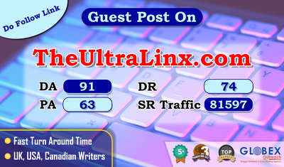 Provide you Guest Post on TheUltralinux.com DA90+, DR 74, PA 63.