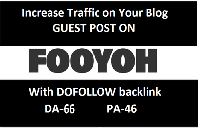 Do guest post on fooyoh.com with dofollow backlink