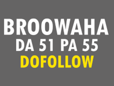 Publish a guest post on Broowaha DA 71 PA 51 – Broowaha.com