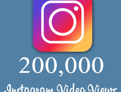 Get INSTAGRAM 200.K  V I E W S VIDEO PROMOTION