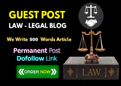 Write & guest post 5 Law / Legal / Attorney  Niche DA35+ blog