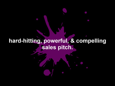 write you a powerful sales pitch for your business or client