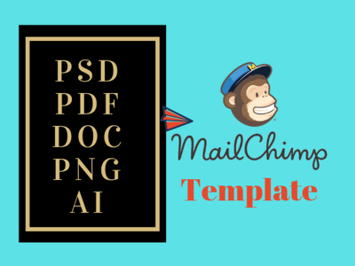 Convert PSD/PDF/DOC/PNG/Ai to Responsive MailChimp Template