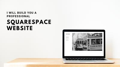 Build you a Responsive, Professional Squarespace Website