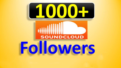 Provide 1000+ SOUNDCLOUD  F-O-L-L-O-W-E-R-S