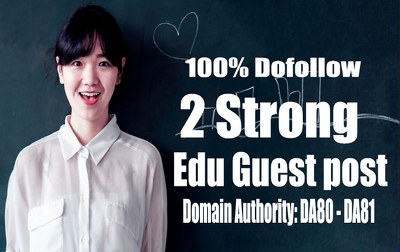 Guest post On 2 Strong .Edu Backlinks Dofollow & Permanent Link