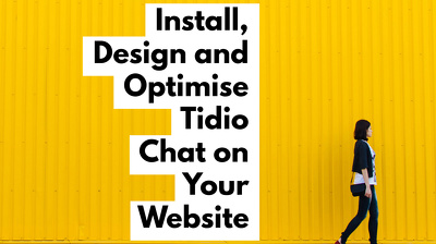 Design, Optimise and Install Tidio Live Chat on your Website