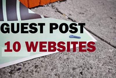 Place 10 unique guest posts on DA30-40 websites Dofollow