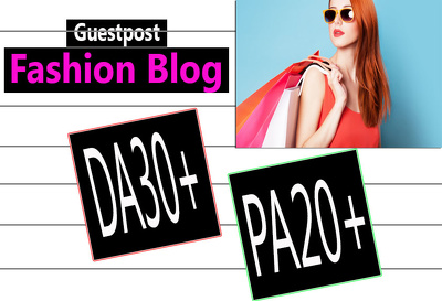 Write A Guest Post On Beauty Fashion Blog Da27 Dofollow Link