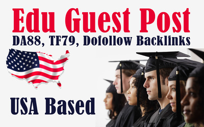 Write and publish EDU guest posts DA 80+ with Dofollow links