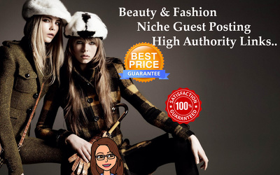 Guest Post For Beauty & Fashion Websites (Niche) Dofollow Link