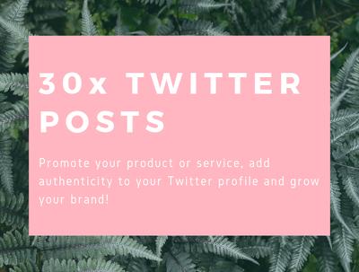 Write 30x Twitter posts