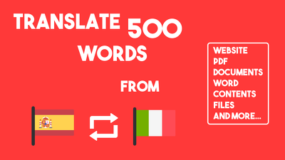 Translate 500 words from Spanish/Italian to Italian/Spanish