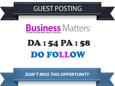 Place A Business GUEST POST on BmMagazine.co.uk DA 54 Dofollow