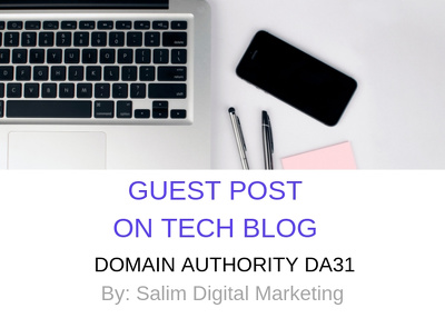 Publish Guest Post on Tech Blog DA31