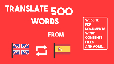 Translate 500 words from English/Spanish to Spanish/English