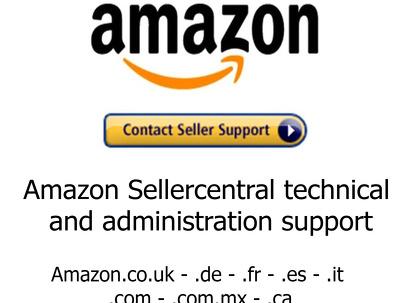 Provide Amazon Sellercentral Technical & Administrative support