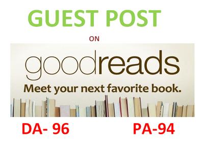 Do A Unique Guest Post On GoodReads.com DA 94 PA 94