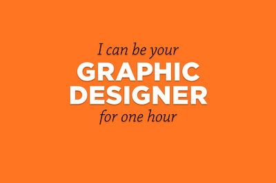 Be your graphic designer for an hour