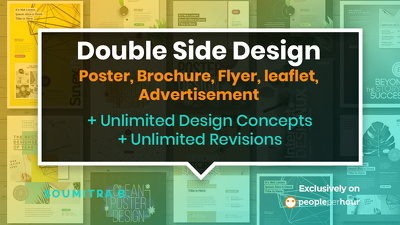 Design Double Side Poster,Brochure,Flyer,leaflet,Advertisement
