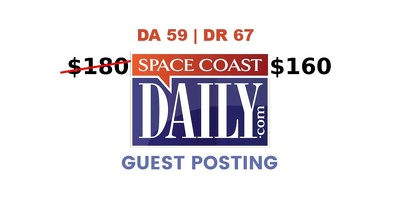 Publish a guest post on Space Coast Daily DA 59, DR 67