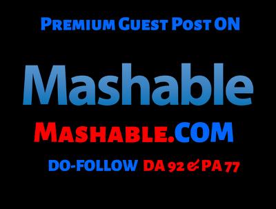 Publish A Guest Post On Mashable — Mashable.com — DA 92 PA 77