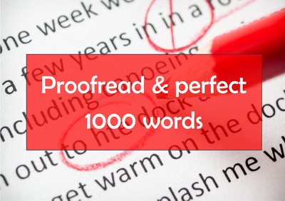 Proofread up to 1000 words