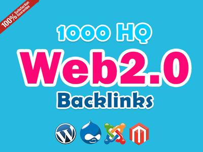 Get 1000 High Quality Web 2 Backlinks