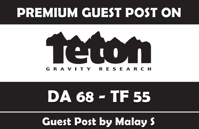 Publish a Guest Post on Tetongravity - Tetongravity.com DA 70