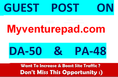 Write & Publish Dofollow Guest Post on Myventurepad.com DA-50