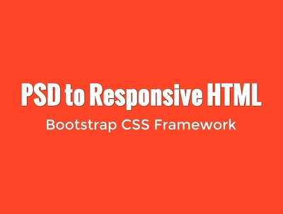 Convert your PSD file into HTML/Bootstrap for Landing Page