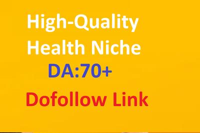 High-Quality Health Niche Guest Post Site Da 70 + Dofollow Link