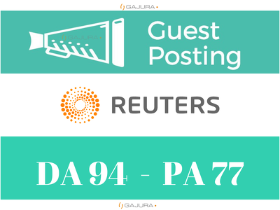 Guest Post on Reuters, Reuters.com DA 95 PA 100 - Dofollow links