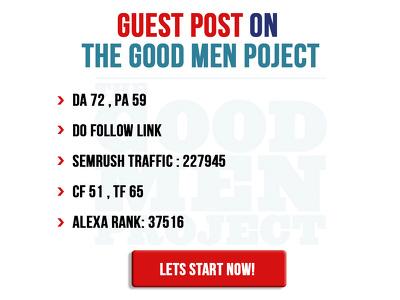 Guest post on goodmenproject - goodmenproject.com - DoFollow