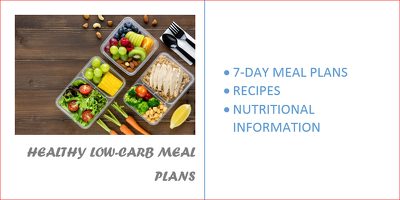 Create a 7- Days Low-Carb Diet Plan For You