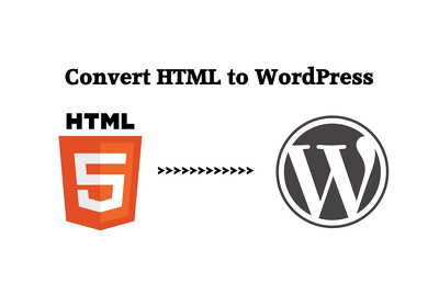 Convert your HTML website to Wordpress
