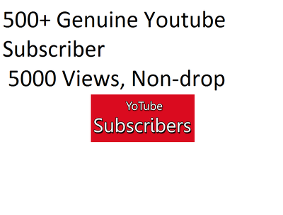 500 Youtube Susbscribers+ 5000 Views, None Drop Service