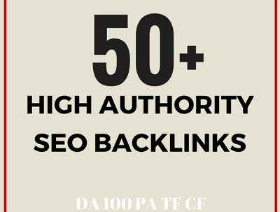50 Topic Relevant High DA100 PA, TF SEO Backlinks