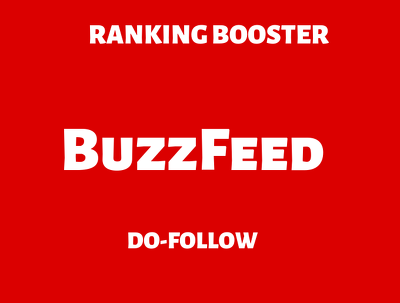 Write and Publish and article on Buzzfeed  with Do-Follow link