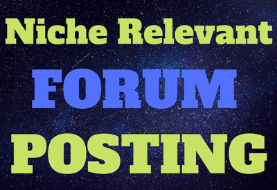Give you Niche Relevant Forum Posting With High Da Dofollow